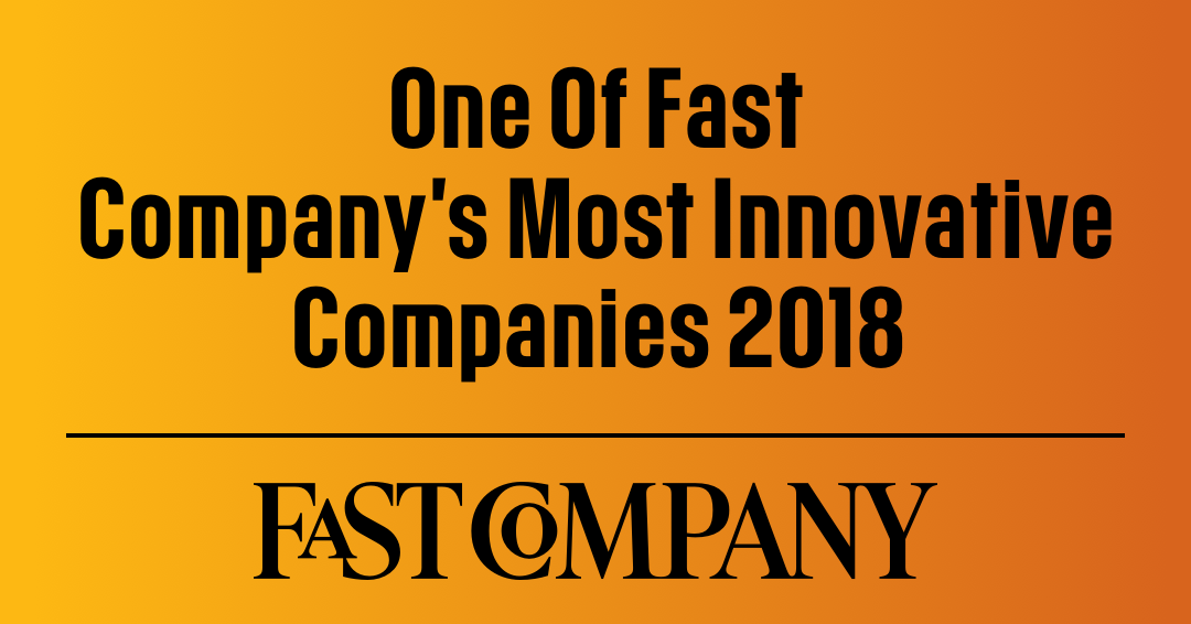 One of fast company's most innovative companies 2018
